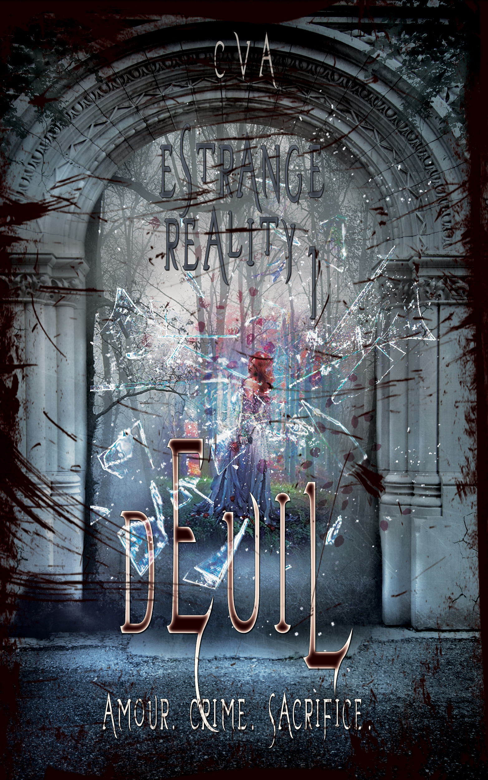 DEUIL Estrange Reality Series volume I